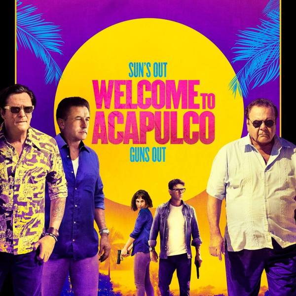Welcome To Acapulco Film 2019