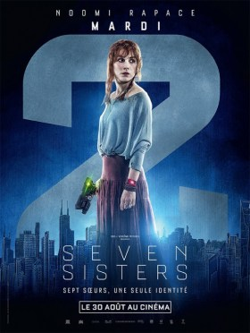 What Happened to monday - Seven Sisters - Tuesday