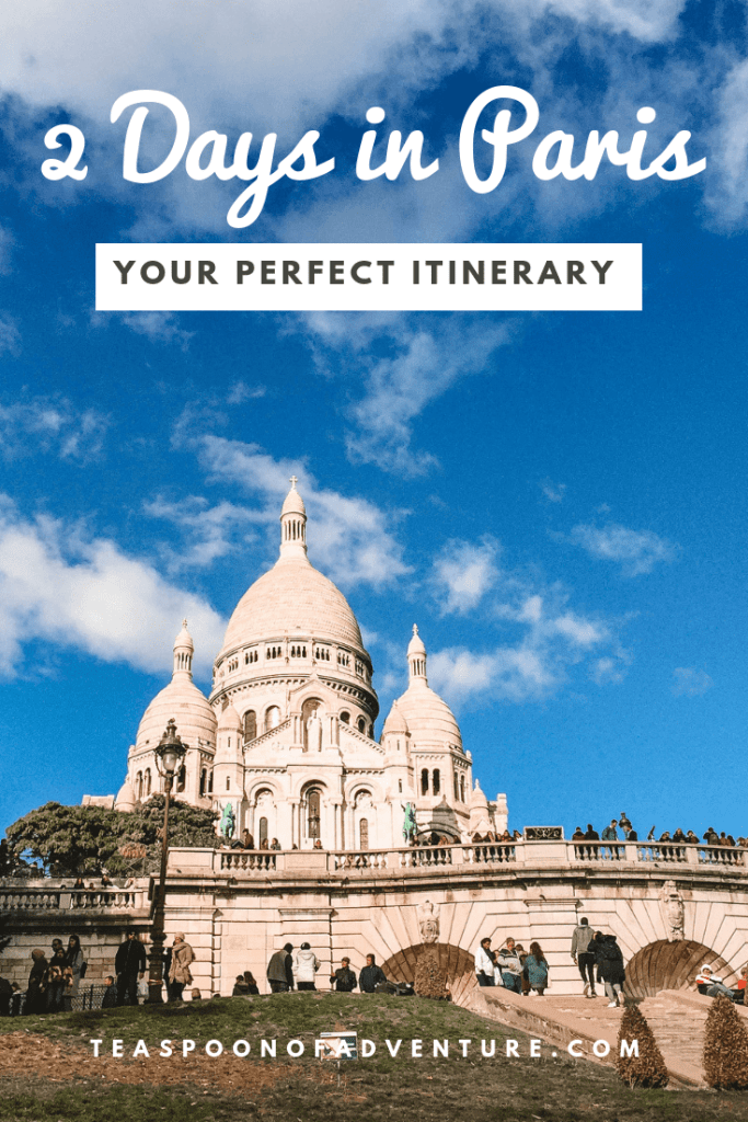 If your time in the City of Lights is limited, you can still make the most of it. Here's your perfect itinerary for 2 days in Paris! #paris #travel