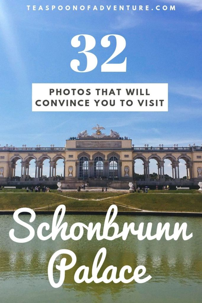 Visiting Vienna, Austria? Schonbrunn Palace should be your first choice! Here are 32 photos to convince you why! #vienna #austria #schonbrunnpalace #travel #traveltips