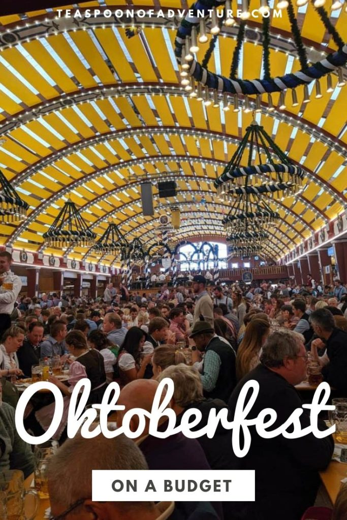 Is Oktoberfest on your bucket list? Here's how to do it without breaking the bank. Check out my top tips for Oktoberfest on a budget! #oktoberfest #munich #germany #travel #traveltips #oktoberfest2019 #oktoberfest2020
