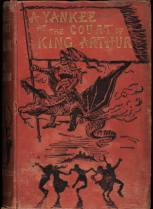 """A Yankee in the Court of King Arthur book cover 1889"" by Daniel Carter Beard - Beinecke Rare Book and Manuscript Library [1]. Licensed under Public Domain via Wikimedia Commons - http://commons.wikimedia.org/wiki/File:A_Yankee_in_the_Court_of_King_Arthur_book_cover_1889.jpg#mediaviewer/File:A_Yankee_in_the_Court_of_King_Arthur_book_cover_1889.jpg"