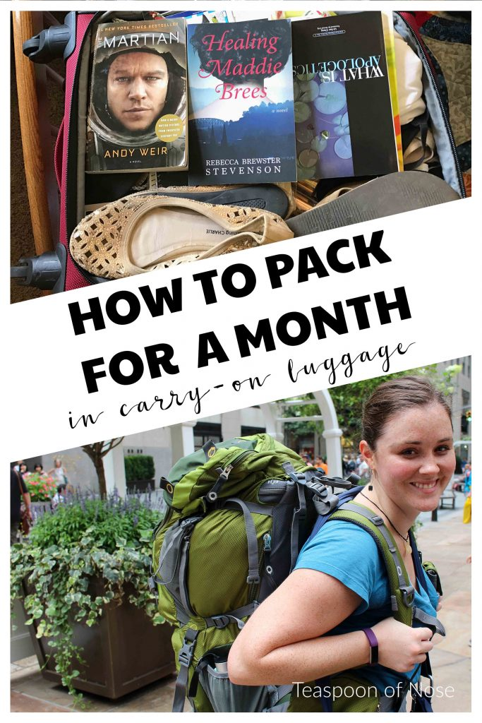 Packing for a month long trip? Here's how to do it with only carry on luggage!