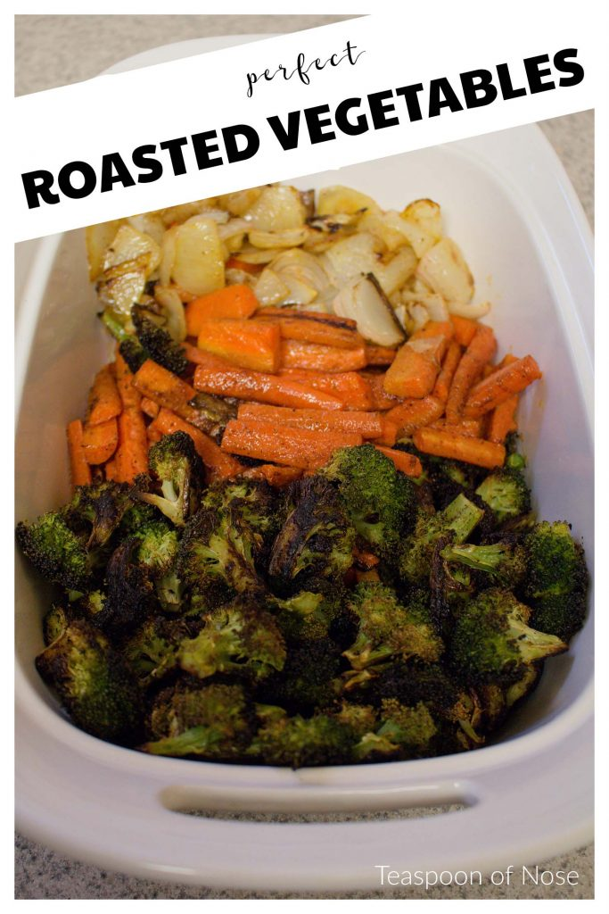 These roasted vegetables have become a weeknight staple for us. It's our favorite way to eat vegetables! | Teaspoon of Nose