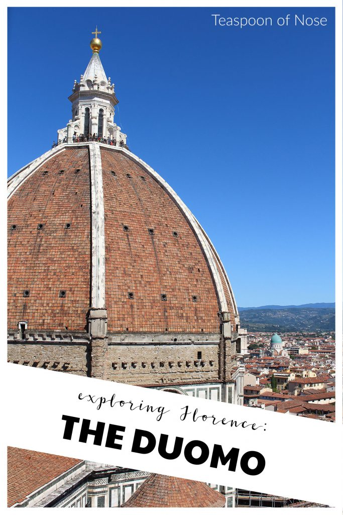 Exploring Florence's Duomo is not to be missed on any trip to Italy! | Teaspoon of NoseExploring Florence's Duomo is not to be missed on any trip to Italy! | Teaspoon of Nose