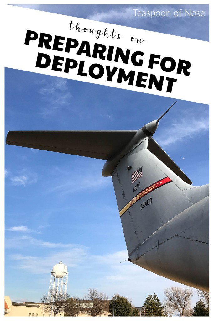 Prepping for deployment is complicated. Here's how it's going. | Teaspoon of Nose