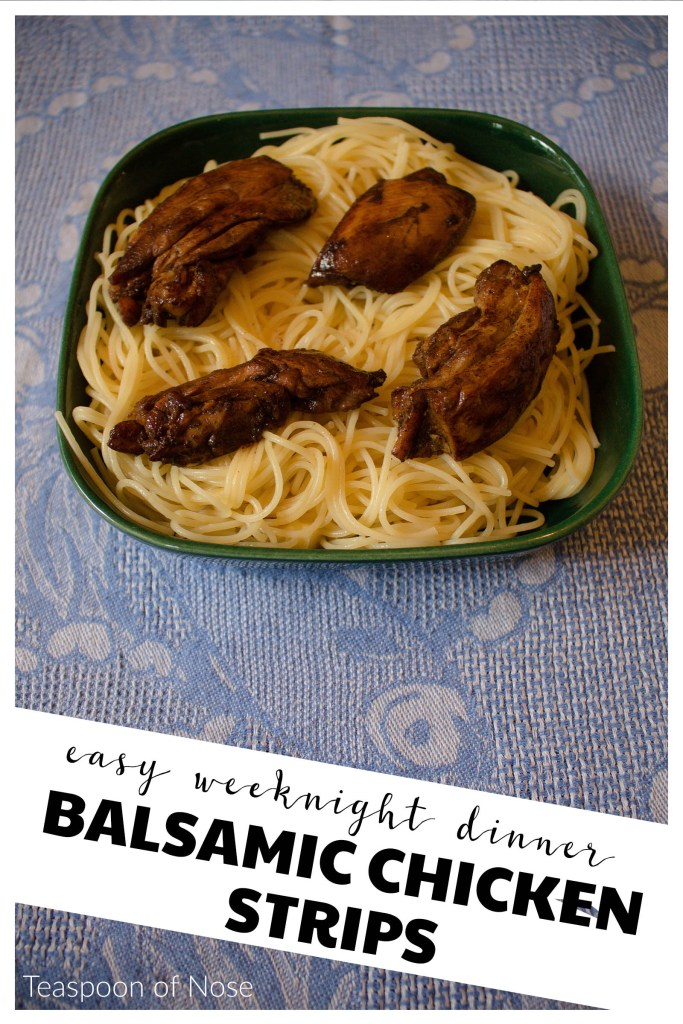 These balsamic chicken strips make for a kid-friendly dinner with have grown up flavors!