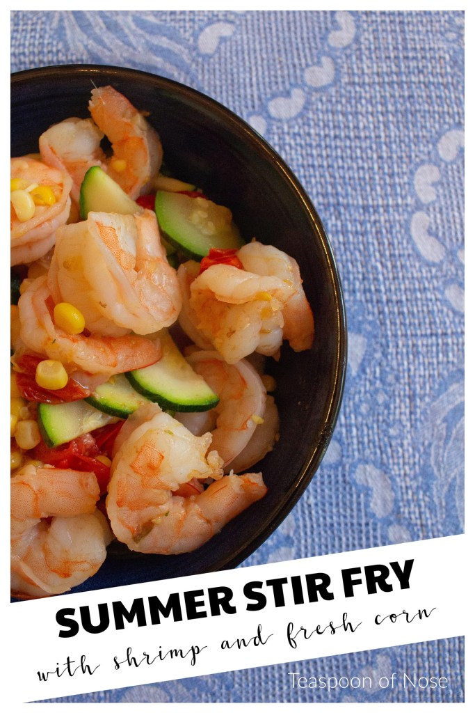 With shrimp, corn, zucchini and corn, this summer shrimp stir fry is the most summertime dish ever!   Teaspoon of Nose