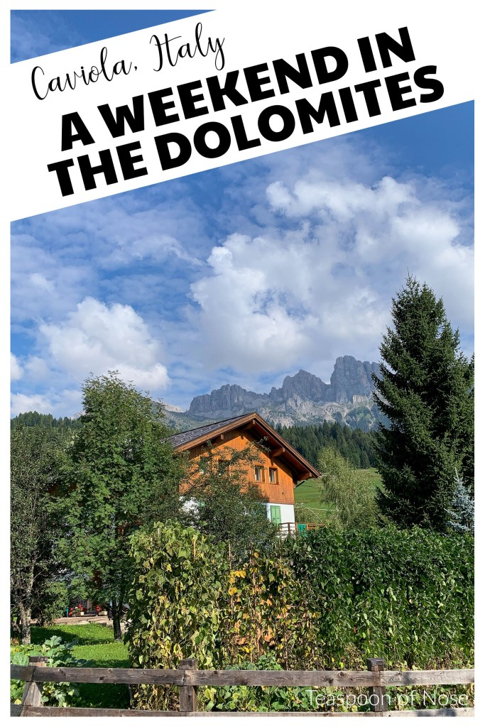 Spending a weekend in the Dolomites makes for the perfect weekend getaway!
