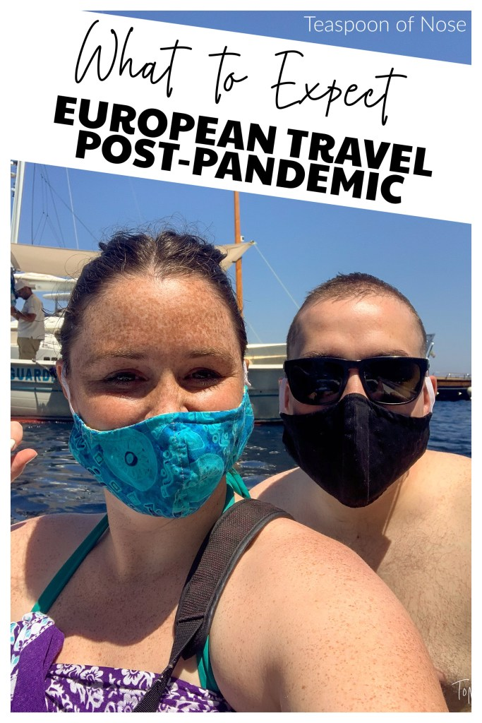 It's the question everyone is asking: how has European travel changed post-pandemic?