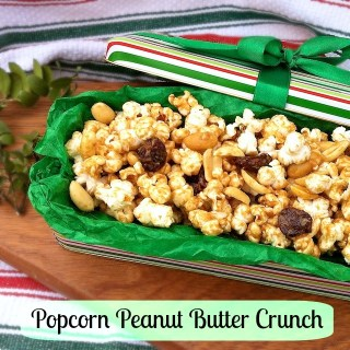Popcorn Peanut Butter Crunch (for Santa to Munch)