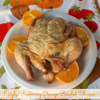Ugly Rosemary Orange Roasted Chicken   Teaspoonofspice.com