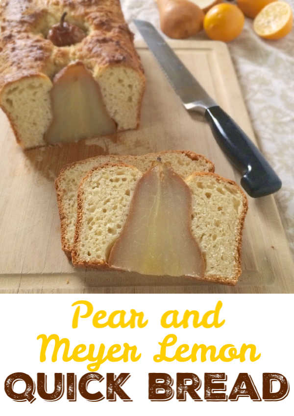 Poached pearsplaced in a delicious quick bread flavored with sunny Meyerlemons. Recipe at Teaspoonofspice.com #lemons #meyerlemonds #pear #quickbread #winterbaking