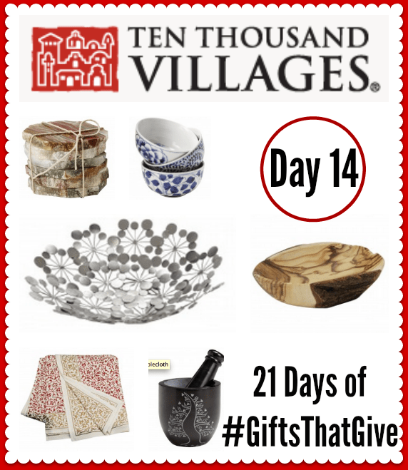 Day 14 of #GiftsThatGive: Ten Thousand Villages