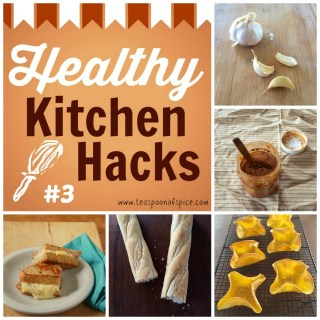 Healthy Kitchen Hacks #3