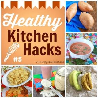 Healthy Kitchen Hacks #5