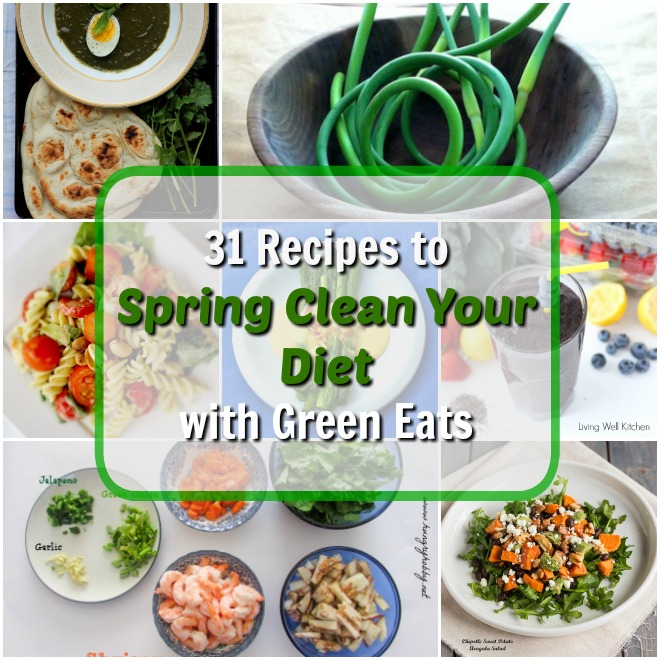 31 WAYS TO SPRING CLEAN YOUR DIET WITH GREEN EATS | @tspcurry