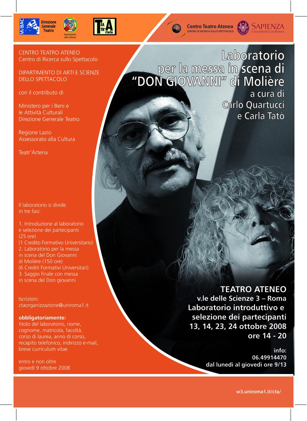 Laboratorio Fare teatro per una messa in scena del Don Giovanni di Moliére, Università La Sapienza CTA Centro Tatro Ateneo, ottobre 2008 - ottobre 2009