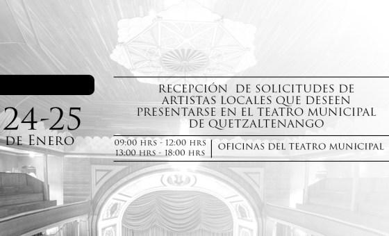 RECEPCIÓN DE SOLICITUDES DE ARTISTAS LOCALES QUE DESEN PRESENTARSE EN EL TEATRO DURANTE EL AÑO 2019