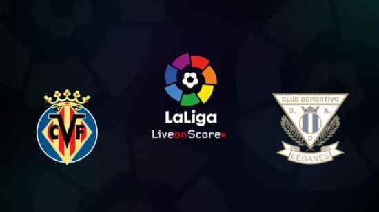 Prediksi Skor Bola Villarreal vs Leganes 21 April 2019