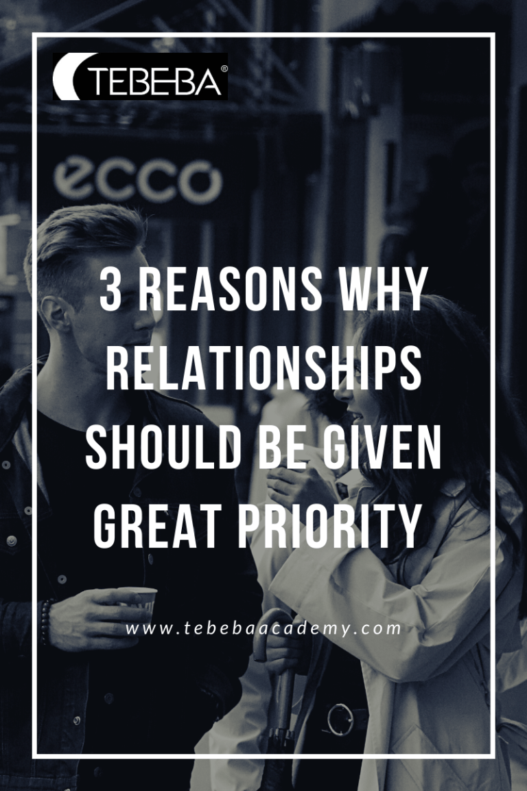 3 Reasons Why Relationships Should Be Given Great Priority