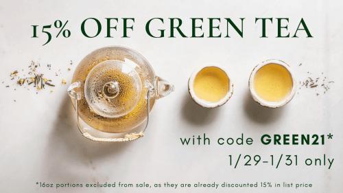 banner announcing 15% off green teas Jan 29 through Jan 31 with code green21