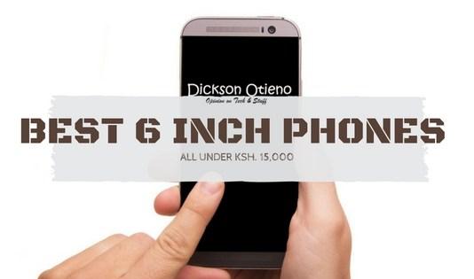 Best affordable 6 inch phones in Kenya