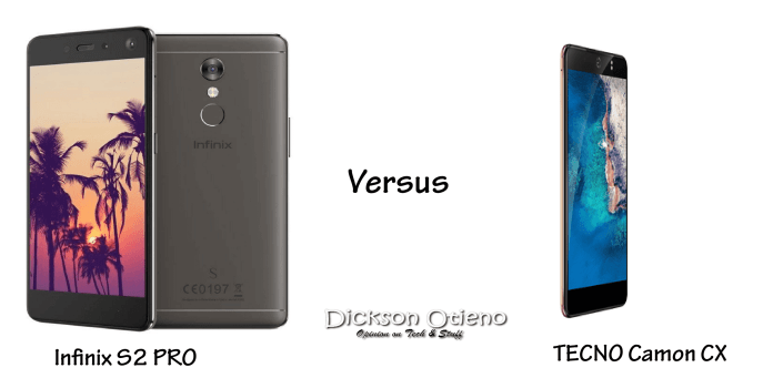 TECNO Camon CX versus Infinix S2 PRO
