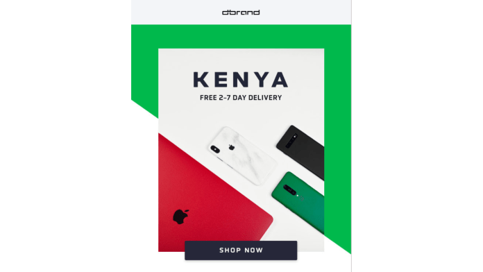 The robots at dbrand sent an email on how if you're in Kenya you can buy their skins and get them delivered to your doorstep in 2-7 business days.