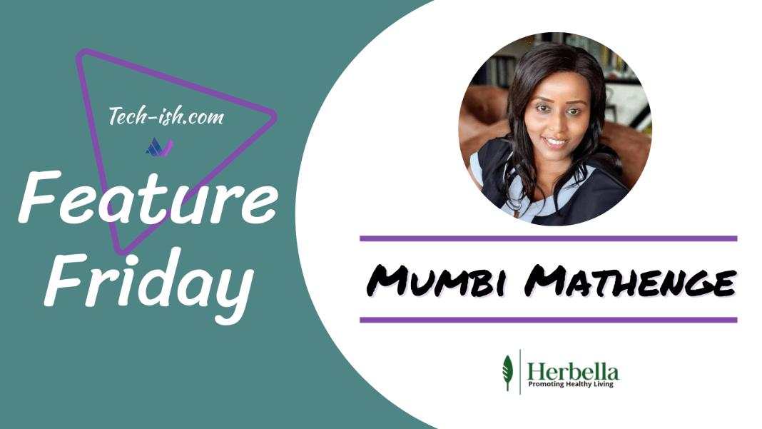 Mumbi Mathenge - Herbella Startup