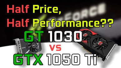GeForce GT 1030 vs GTX 1050 Ti Half Price Half Performance i7-4790K