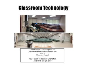 Faculty Orientation 2017 - Classroom Technology Session