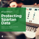 #TeamMSUIT Protecting Spartan Data