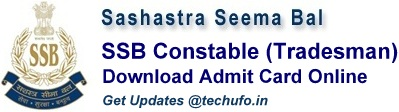 SSB Constable Tradesman Admit Card Sashastra Seema Bal CT Tradesmen Call letter