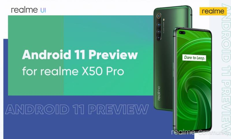 Realme has opened its Android 11 Beta registrations for Realme X50 Pro
