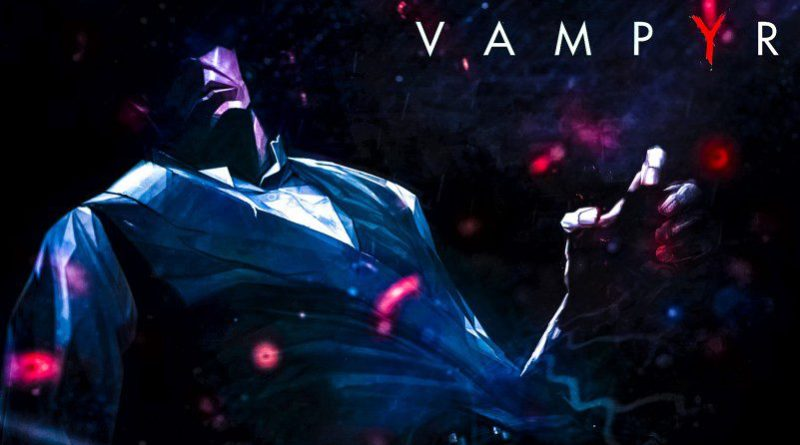 Vampyr Art Game Vampire Release Preview Article_edited