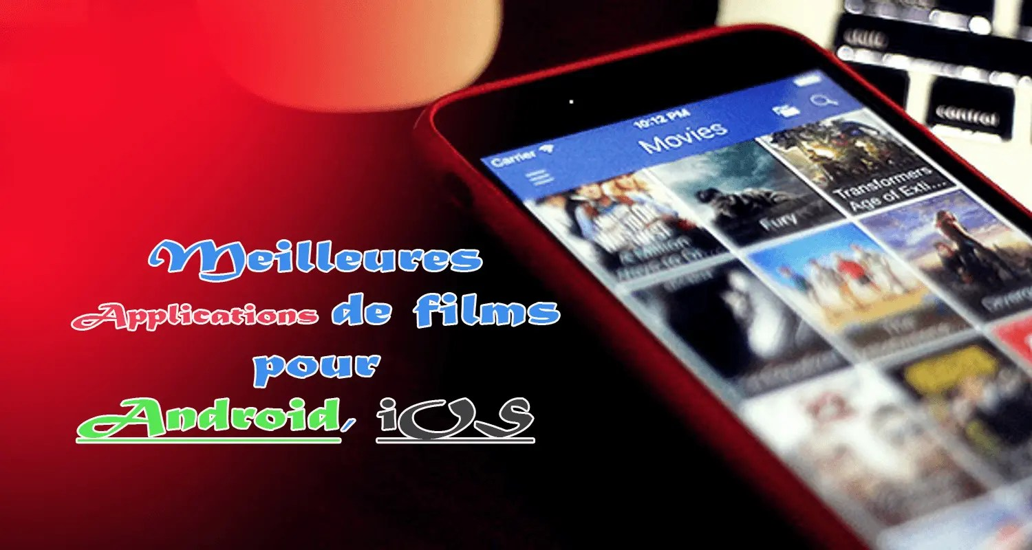 application android pour regarder des films