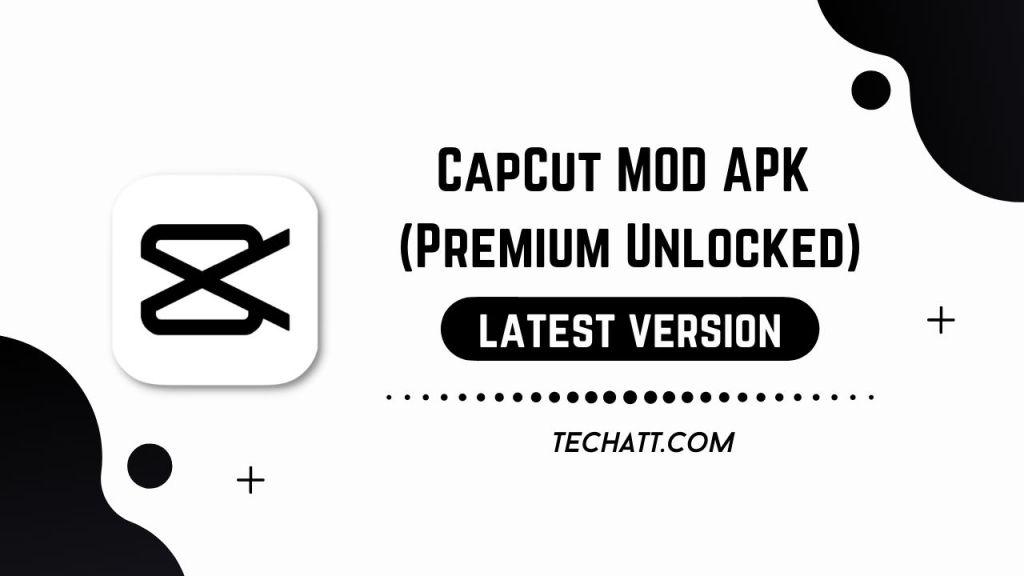 CapCut MOD APK (Premium Unlocked)