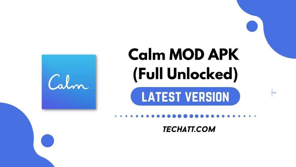 Calm MOD APK (Full Unlocked) Download