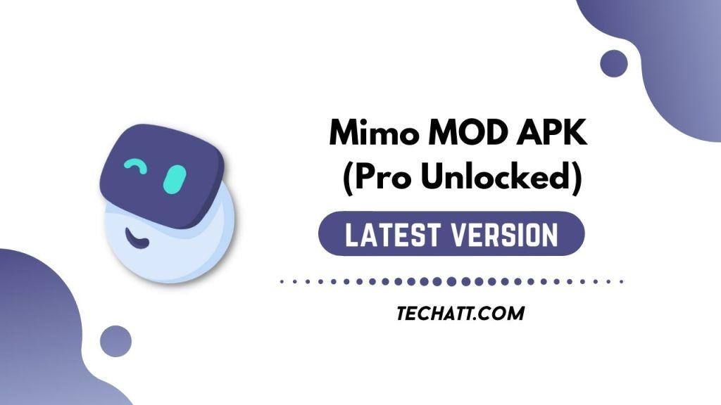 Mimo MOD APK (Pro Unlocked)