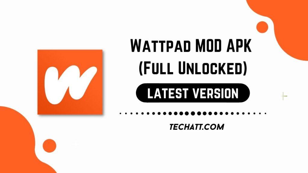 Wattpad MOD APK (Full Unlocked) Download Free