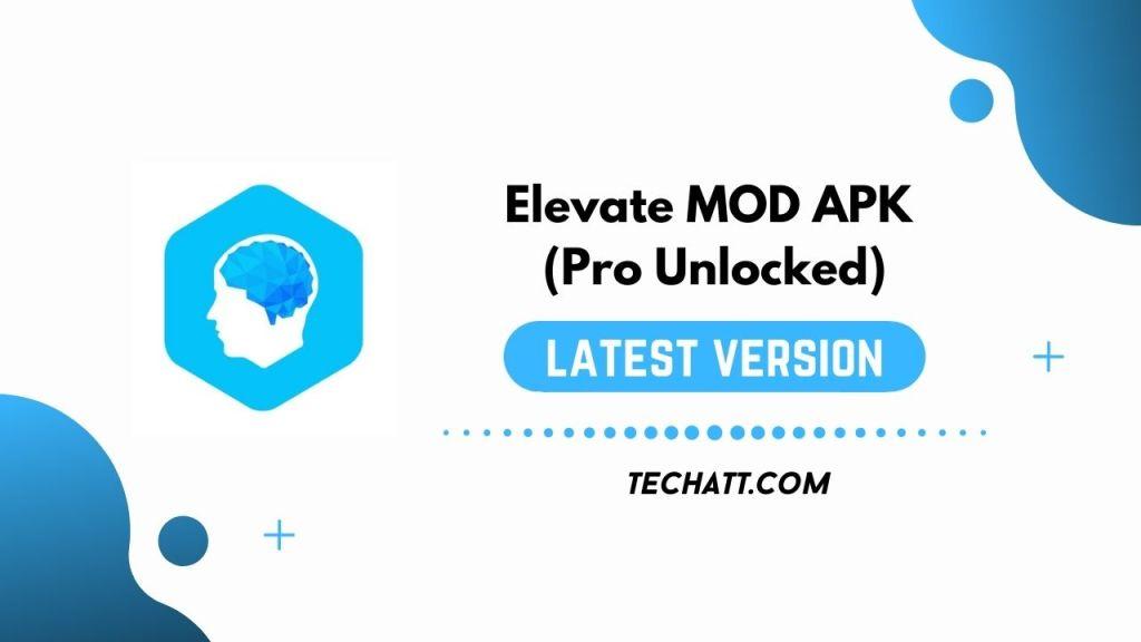 Elevate MOD APK (Pro Unlocked) Free