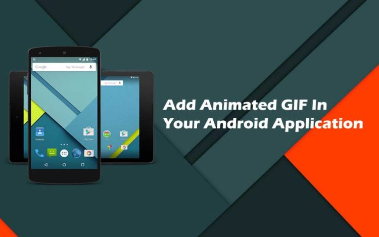 How to add Animated GIF in your android application