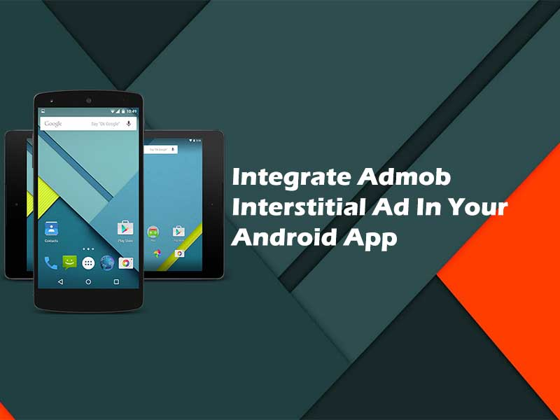 Add admob interstitial ad in your android app
