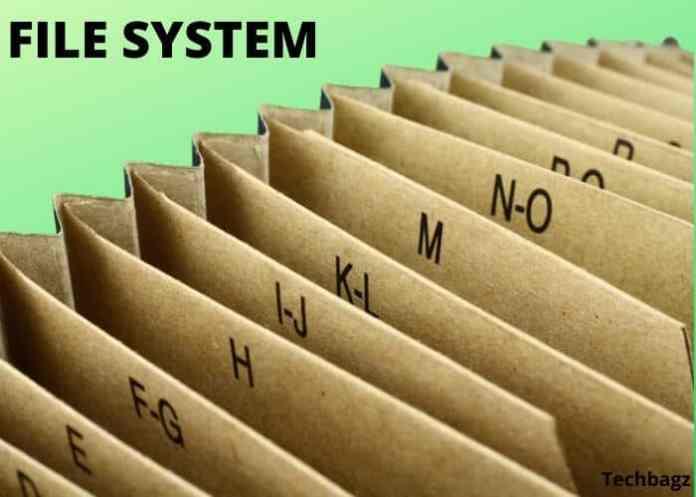File System क्या है