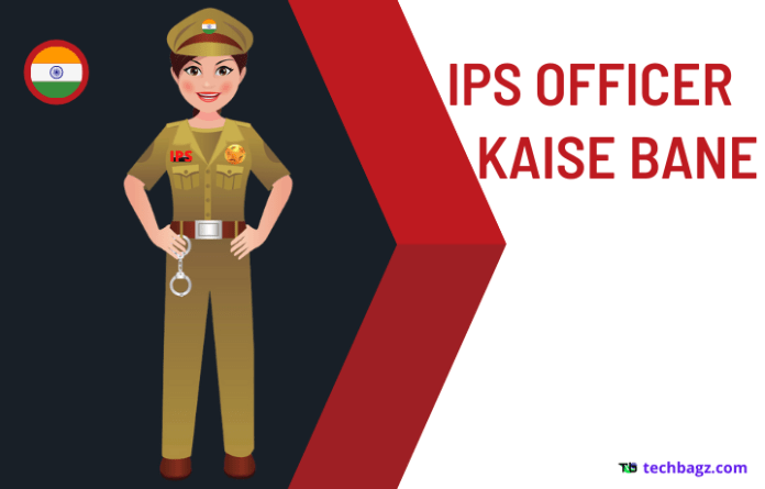 How To Become IPS Officer Hindi