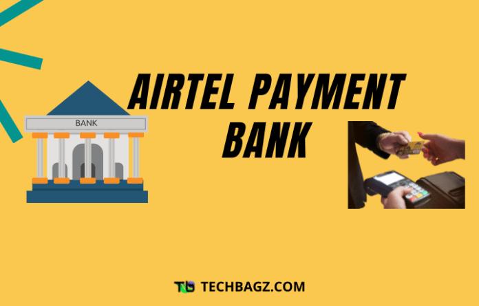 Airtel Payments Bank Kya Hai