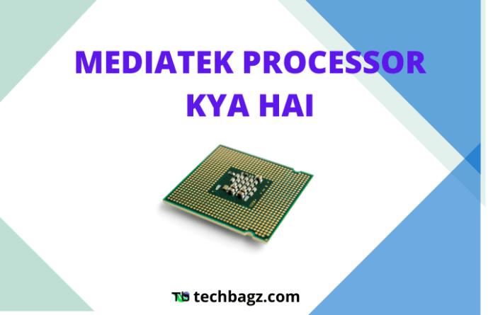 Mediatek Processor Hindi Jankari