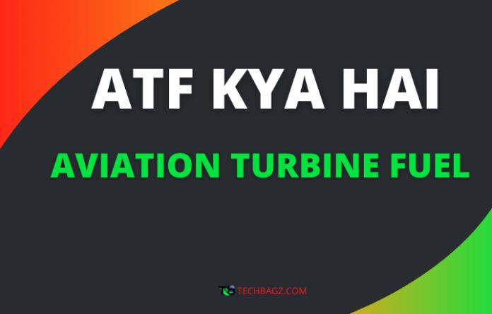 ATF Fuel Kya Hai