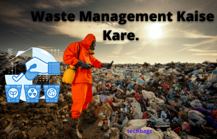 Waste Management Kya Hai